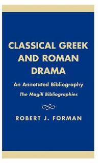 Classical Greek and Roman Drama