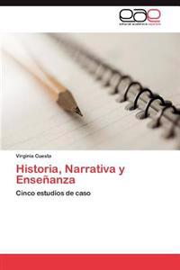 Historia, Narrativa y Ensenanza
