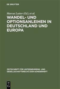 Wandel- Und Optionsanleihen in Deutschland Und Europa