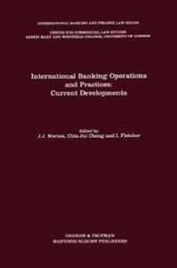 International Banking Operations and Practices: Current Developments