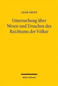 Untersuchung Uber Wesen Und Ursachen Des Reichtums Der Volker