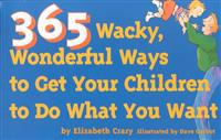 365 Wacky, Wonderful Ways