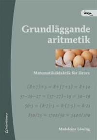 Grundläggande aritmetik matematikdidaktik för lärare