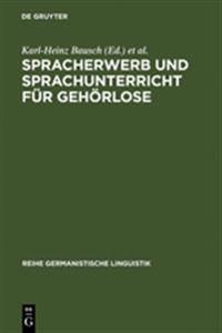Spracherwerb Und Sprachunterricht F�r Geh�rlose