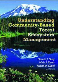 Understanding Community-Based Forest Ecosystem Management