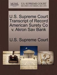 U.S. Supreme Court Transcript of Record American Surety Co V. Akron Sav Bank
