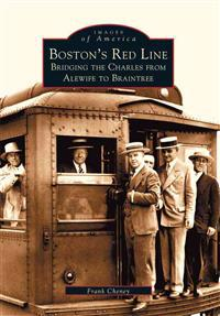 Boston's Red Line: Bridging the Charles from Alewife to Braintree