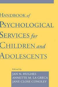 Handbook of Psychological Services for Children and Adolescents