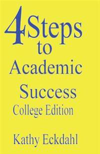 4 Steps to Academic Success: How to Study Without Wasting Time