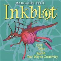 Inkblot: Drip, Splat, and Squish Your Way to Creativity
