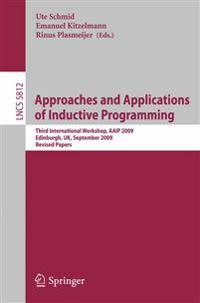 Approaches and Applications of Inductive Programming
