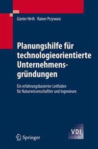 Planungshilfe Fur Technologieorientierte Unternehmensgrundungen