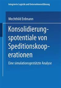 Konsolidierungspotentiale Von Speditionskooperationen