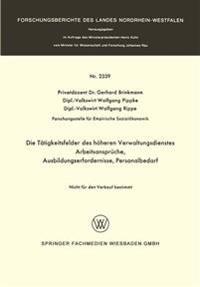 Die Tätigkeitsfelder Des Höheren Verwaltungsdienstes