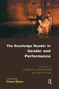 The Routledge Reader in Gender and Performance