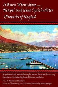 """""""A Buon 'Ntennitore'"""" - Neapel Und Seine Sprichworter (Proverbs of Naples)"""