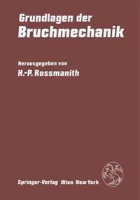 Grundlagen Der Bruchmechanik