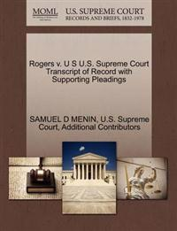 Rogers V. U S U.S. Supreme Court Transcript of Record with Supporting Pleadings