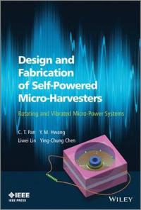 Design and Fabrication of Self-Powered Micro-Harvesters
