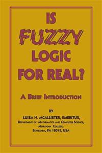 Is Fuzzy Logic for Real?