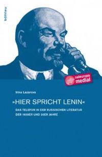 »Hier spricht Lenin«