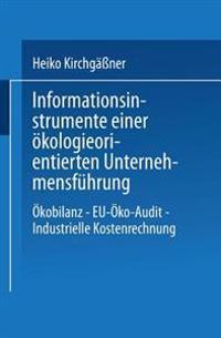 Informationsinstrumente Einer Ökologieorientierten Unternehmensführung