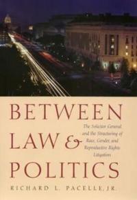 Between Law & Politics