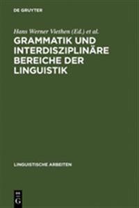 Grammatik Und Interdisziplin re Bereiche Der Linguistik