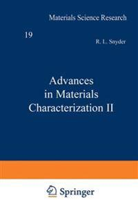 Advances in Materials Characterization II