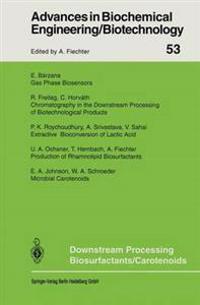 Downstream Processing Biosurfactants Carotenoids