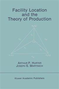 Facility Location and the Theory of Production