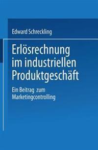Erlösrechnung Im Industriellen Produktgeschäft