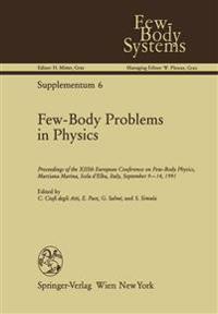 Few-body Problems in Physics