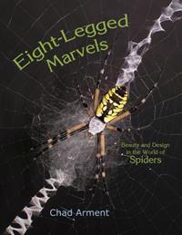 Eight-Legged Marvels