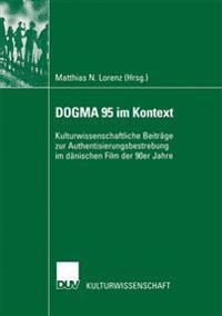 Dogma 95 Im Kontext