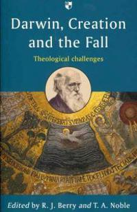 Darwin, Creation and the Fall