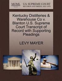 Kentucky Distilleries & Warehouse Co V. Blanton U.S. Supreme Court Transcript of Record with Supporting Pleadings