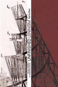 Unfinished Leninism