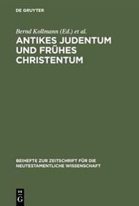 Antikes Judentum Und Frühes Christentum