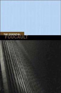 Essential Foucault