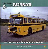 Bussar : en faktabok för barn och vuxna