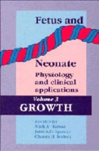 Fetus and Neonate: Physiology and Clinical Applications