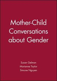 Mother-Child Conversations about Gender: Understanding the Acquisition of E