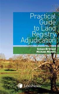 Practical Guide to Land Registry Adjudication