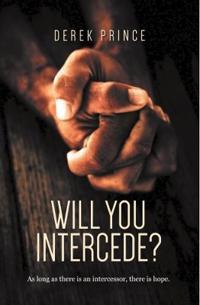 Will You Intercede?