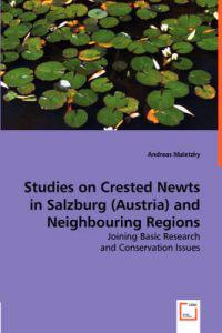 Studies on Crested Newts in Salzburg (Austria) and Neighbouring Regions