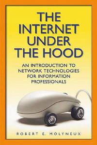 The Internet Under the Hood