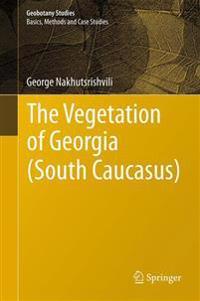 The Vegetation of Georgia (South Caucasus)