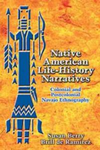 Native American Life-History Narratives