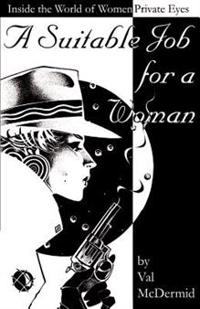 A Suitable Job for a Woman